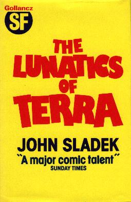 The Lunatics of Terra by John Sladek