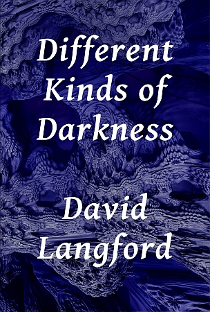 Different Kinds of Darkness